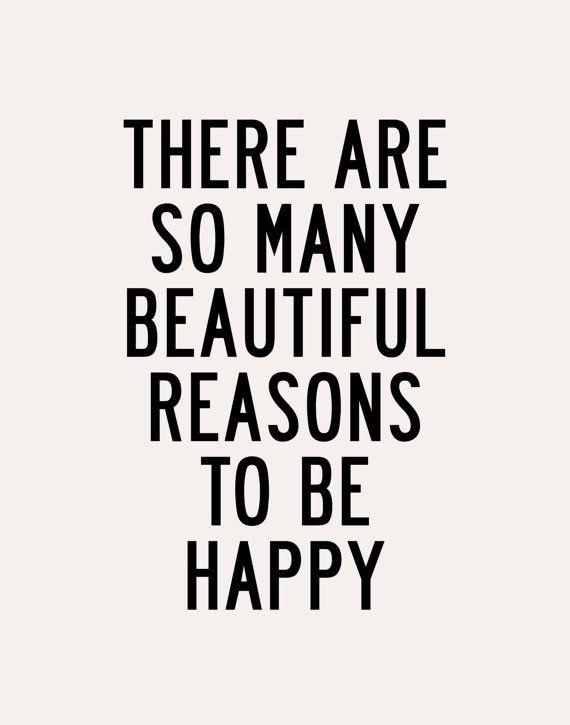 Happy reasons